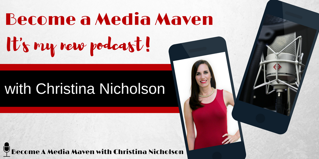 Become a Media Maven with Christina Nicholson