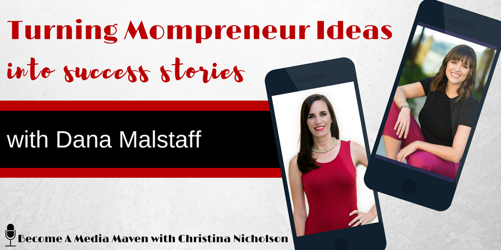 Turning Mompreneur Ideas Into Success Stories
