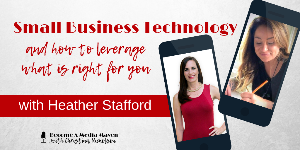 Small Business Technology Needs with Heather Stafford