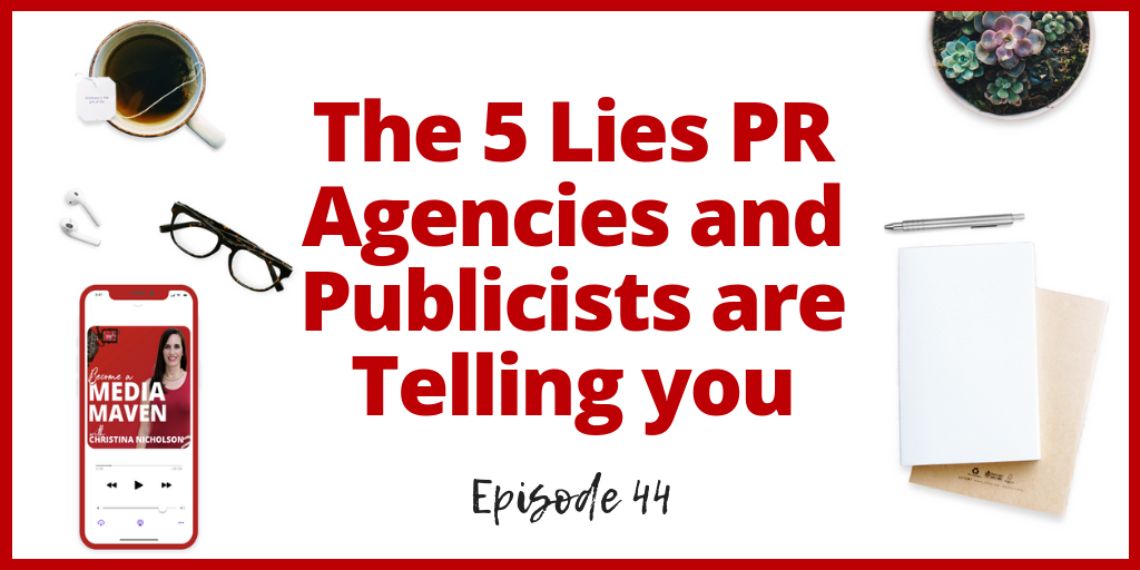 lies PR agencies and publicists tell