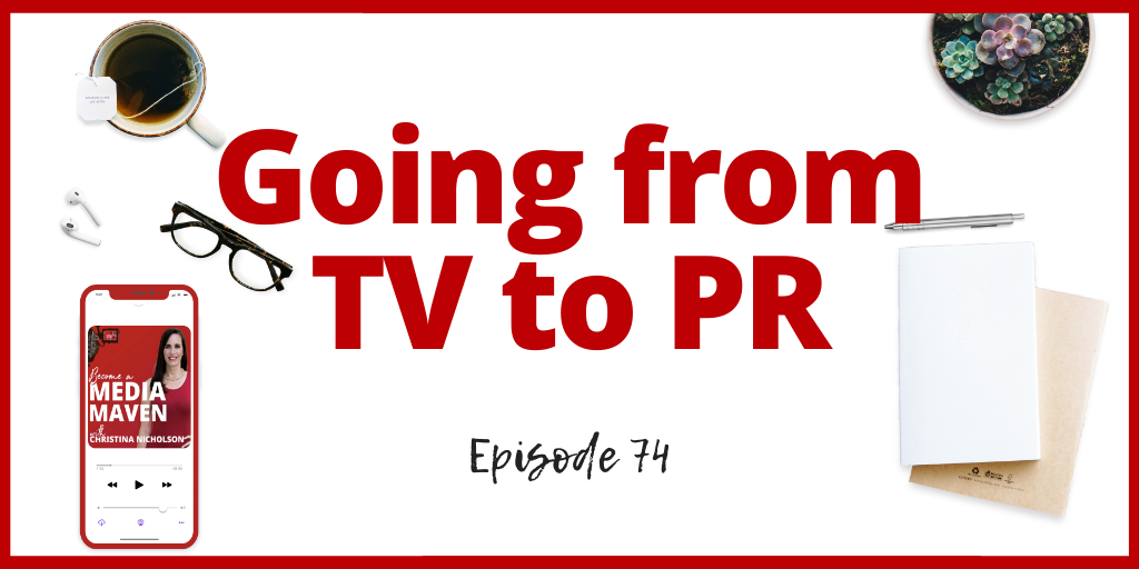 going from tv to pr