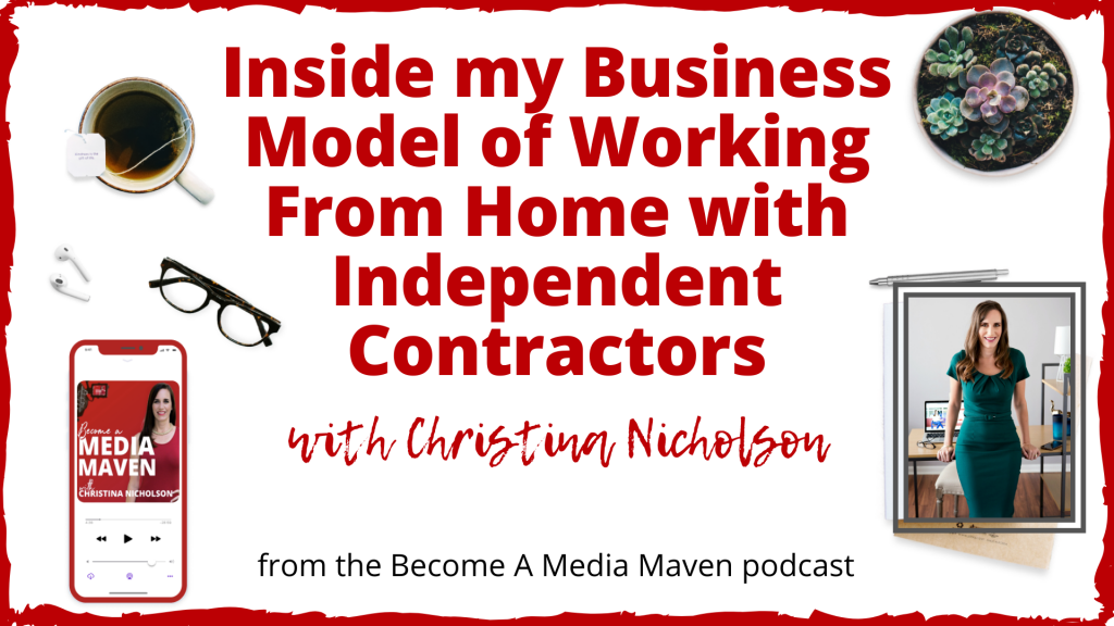 Working From Home with Independent Contractors