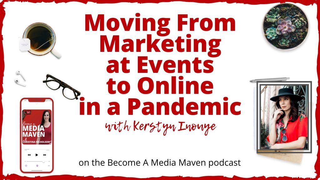 Moving From Marketing at Events to Online in a Pandemic